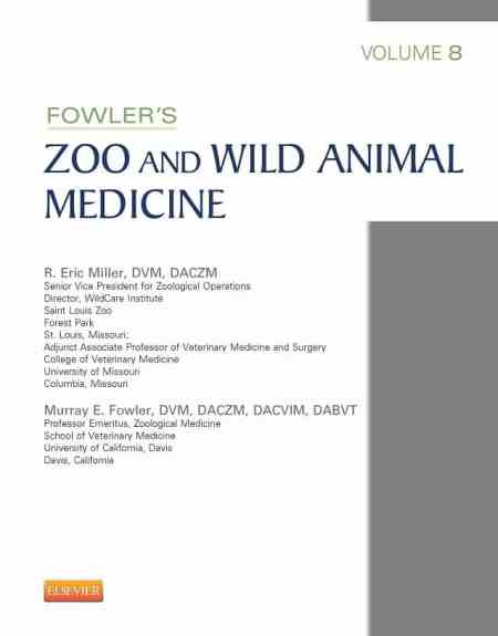 Fowler's Zoo And Wild Animal Medicine Volume 8 PDF Download