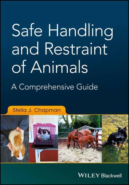 Safe Handling And Restraint Of Animals A Comprehensive Guide PDF