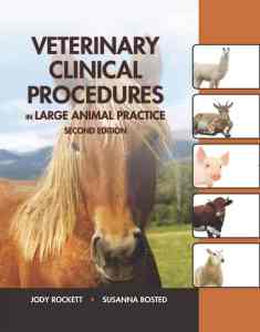 Veterinary Clinical Procedures In Large Animal Practice 2nd Edition PDF