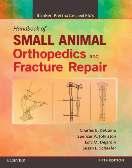 Brinker, Piermattei And Flo's Handbook Of Small Animal Orthopedics And Fracture Repair 5 Edition