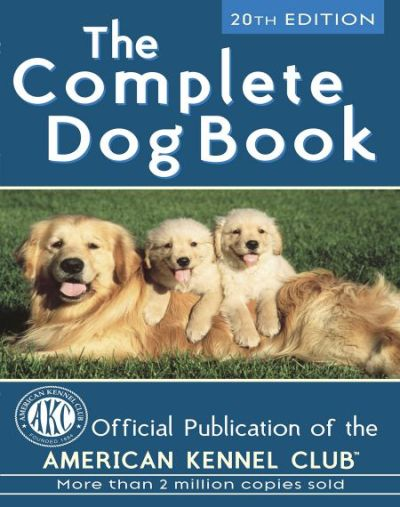 The Complete Dog Book 20th Edition