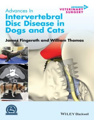 Advances In Intervertebral Disc Disease In Dogs And Cats