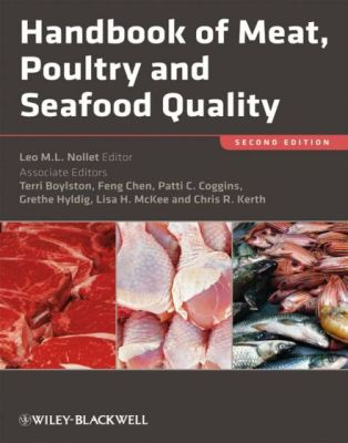 Handbook Of Meat, Poultry And Seafood Quality 2nd Edition