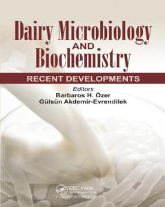 Dairy Microbiology And Biochemistry Recent Developments