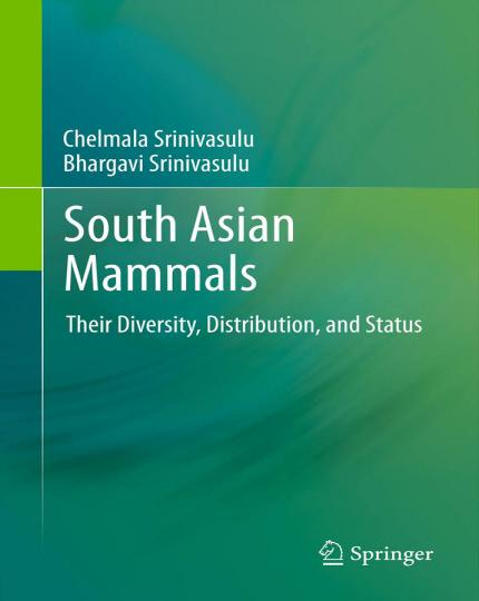 South Asian Mammals Their Diversity, Distribution, And Status 1st Edition