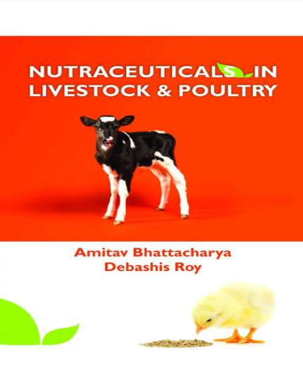 Nutraceuticals In Livestock And Poultry