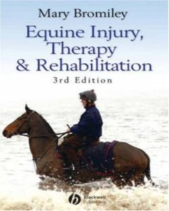 Equine Injury, Therapy And Rehabilitation 3rd Edition