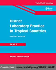District Laboratory Practice In Tropical Countries Part 2