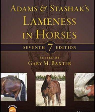 Adams And Stashak's Lameness In Horses 7th Edition