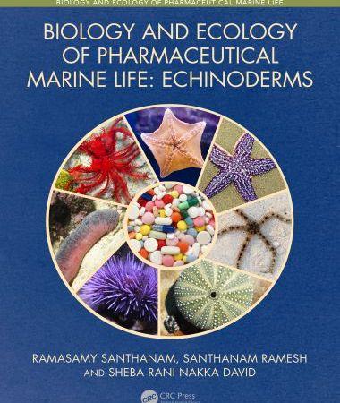 Biology And Ecology Of Pharmaceutical Marine Life Echinoderms