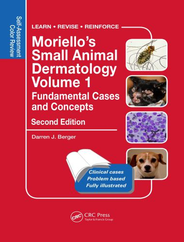 Moriello's Small Animal Dermatology, Volume 1, Fundamental Cases And Concepts, 2nd Edition