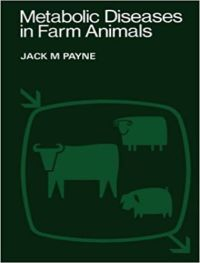 Metabolic Diseases In Farm Animals