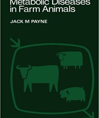 Metabolic Diseases In Farm Animals