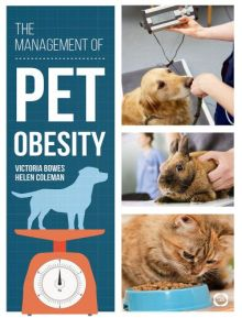 The Management of Pet Obesity 1st Edition