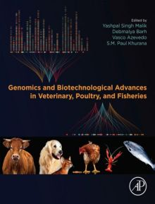 Genomics And Biotechnological Advances In Veterinary, Poultry And Fisheries
