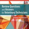 Review Questions And Answers For Veterinary Technicians 5th Edition