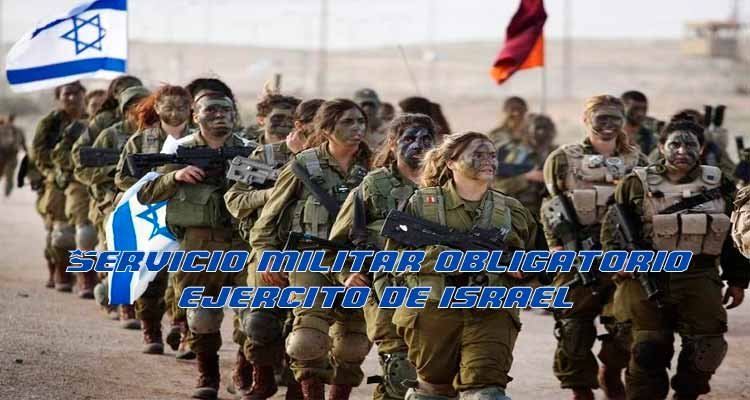 Servicio Militar Obligatorio en Israel