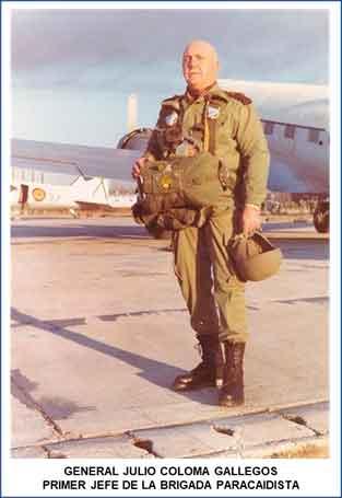 D. Julio Coloma Gallegos, primer Jefe de la Brigada Paracaidista. 1966-68