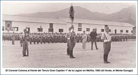 El Coronel Coloma al frente del Tercio Gran Capitán 1º de la Legión en Melilla, 1963 (al fondo el Monte Gurugú)