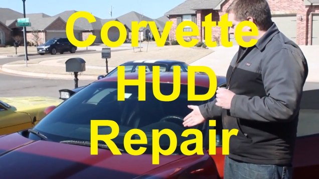 How To Replace The HUD In A C6 Corvette