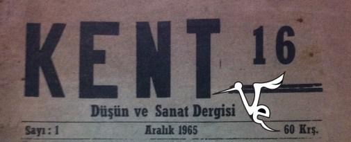 Kent 16, Arkadaş Zekai Özger, Arkadaş Z. Özger, Bursa, şiir dergisi, KENT 16 DERGİSİ,