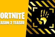 Photo of تلميحات لعبة فورتنايت للموسم 2 تجهز لمفاجأة كبيرة سيكشف عنها قريبا..