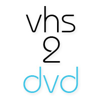 VHS 2 DVD Conversions, Convert VHS tapes to DVD