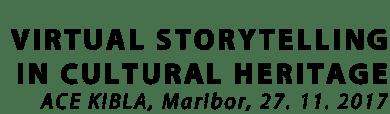 Virtual Storytelling in Cultural Heritage – TA2