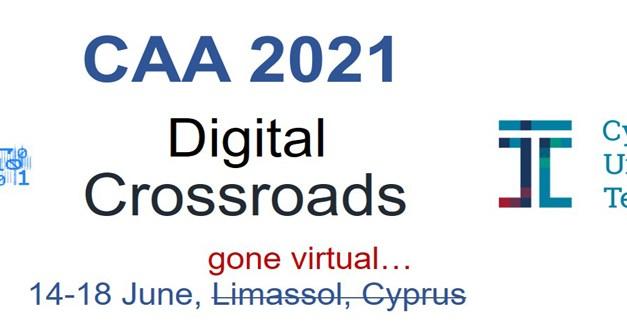 CAA2021 | DIGITAL CROSSROADS | 14-18 JUNE