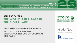 """""""The World's Heritage in the Digital Age NEW TECHNOLOGIES TOWARDS SUSTAINABLE RESEARCH, CONSERVATION AND COMMUNICATIONIO"""""""