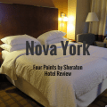 Onde se hospedar em Nova York – Four Points by Sheraton – Review