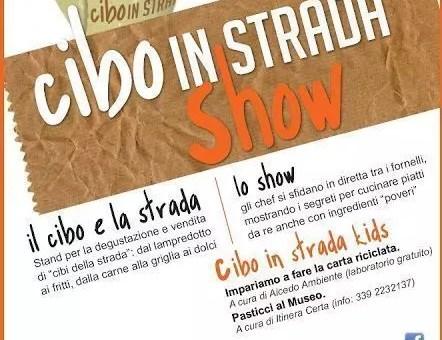 Cibo in Strada Show edizione 2013 in Toscana