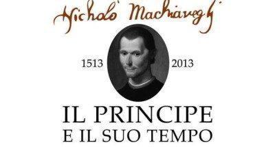 Il principe di Niccolò Machiavelli e il suo tempo.