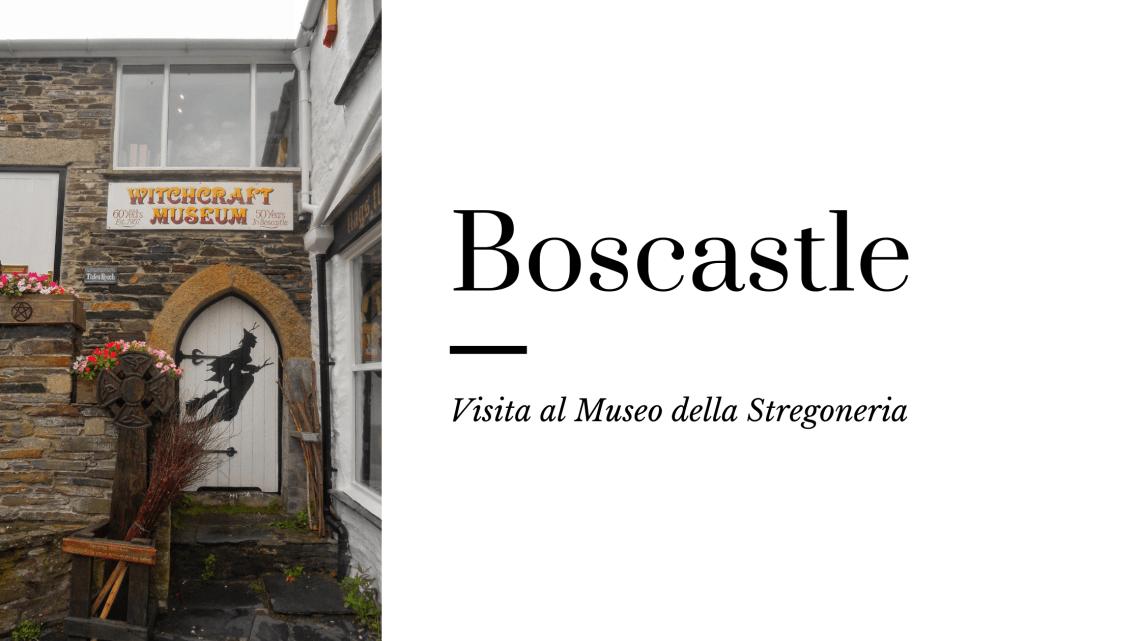 Boscastle, visita al Museo della Stregoneria