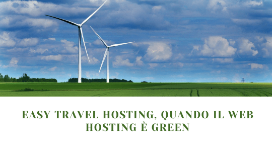 Easy Travel Hosting, quando il web hosting è green