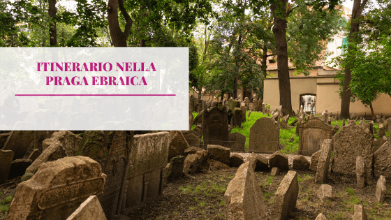 Itinerario nella Praga ebraica