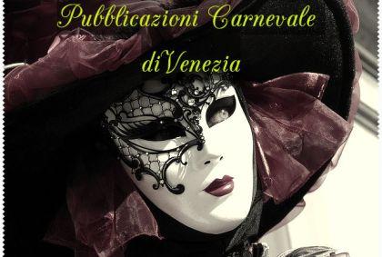Pubblicazioni Carnevale di Venezia