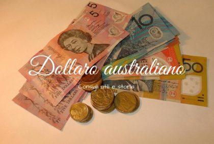 Dollaro australiano: consigli utili e storia