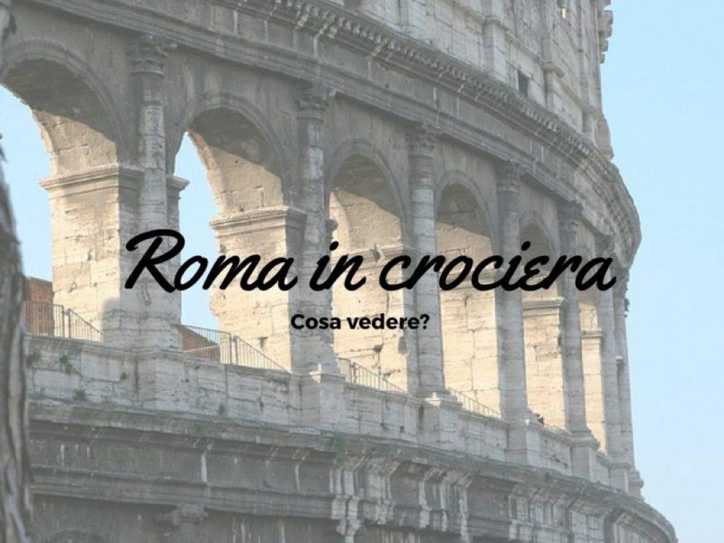 Roma in crociera
