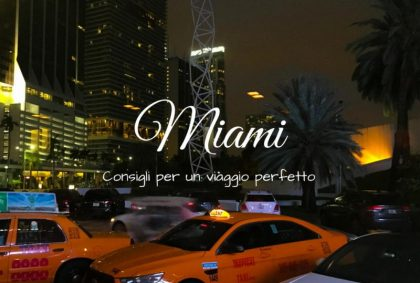 Consigli utili per Miami, un viaggio perfetto