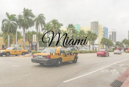Opinioni su Miami? Ecco la mia