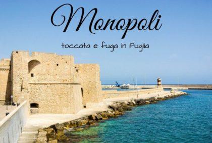 Una toccata e fuga a Monopoli in Puglia