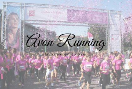 Avon Running, la corsa per le donne