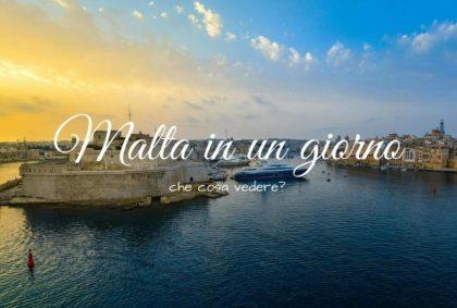 Malta in un giorno: che cosa vedere?