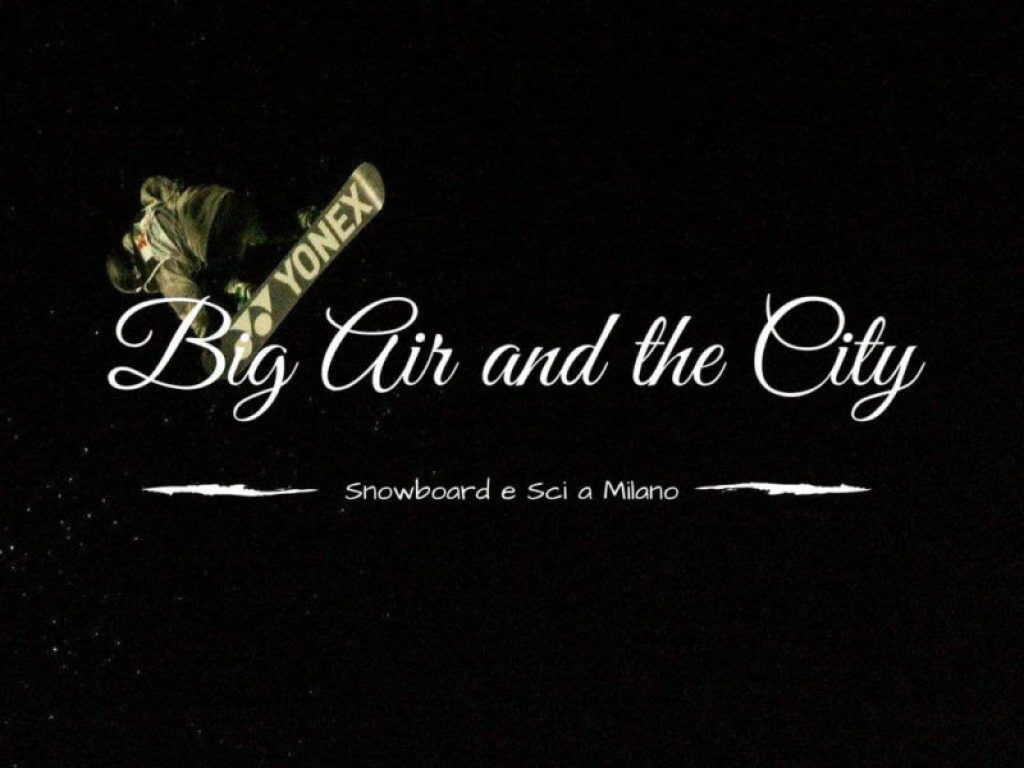 Big Air and the City