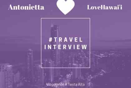 Travel Interview Love Hawai'i