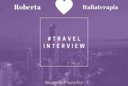 Travel Interview Roberta – Italiaterapia