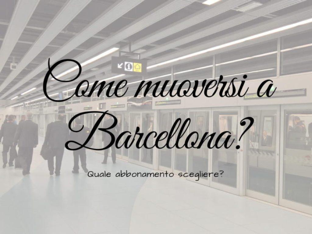 Abbonamenti dei trasporti a Barcellona