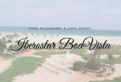 Iberostar BoaVista, dove alloggiare a Capo Verde?