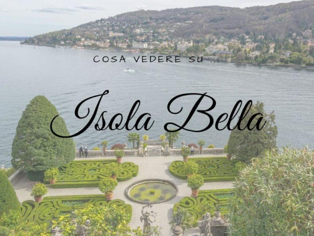 Cosa vedere su Isola Bella